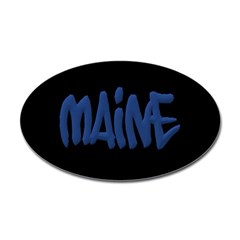 Maine in Graffiti Style Letters Oval Decals