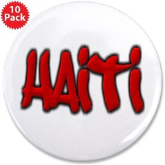 "Haiti Graffiti 3.5"" Button (10 pack)"