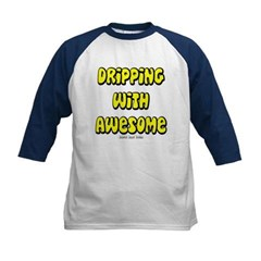 Dripping with Awesome Kids Baseball Jersey T-Shirt
