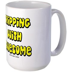 Dripping with Awesome Mug