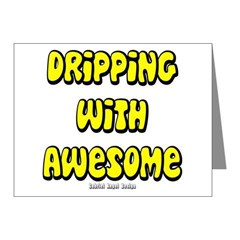 Dripping with Awesome Note Cards (Pk of 10)