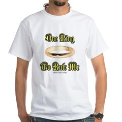 One Ring to Rule Me White T-Shirt