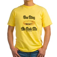 One Ring to Rule Me Yellow T-Shirt
