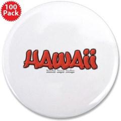 "Hawaii Graffiti 3.5"" Button (100 pack)"