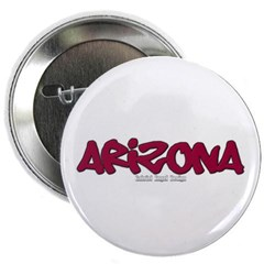 "Arizona Graffiti 2.25"" Button"