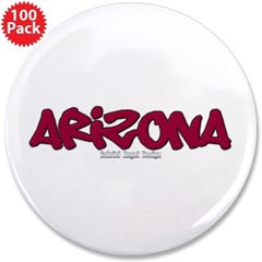 "Arizona Graffiti 3.5"" Button (100 pack)"