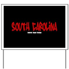 South Carolina Graffiti (Black) Yard Sign