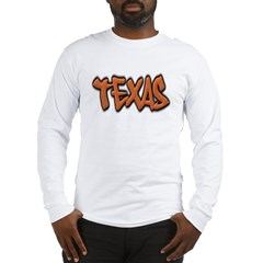 Texas Graffiti Long Sleeve T-Shirt