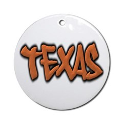 Texas Graffiti Ornament (Round)
