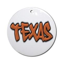 Texas Graffiti Ornament (Round)