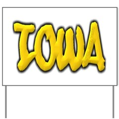 Iowa Graffiti Yard Sign