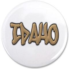 "Idaho Graffiti 3.5"" Button"