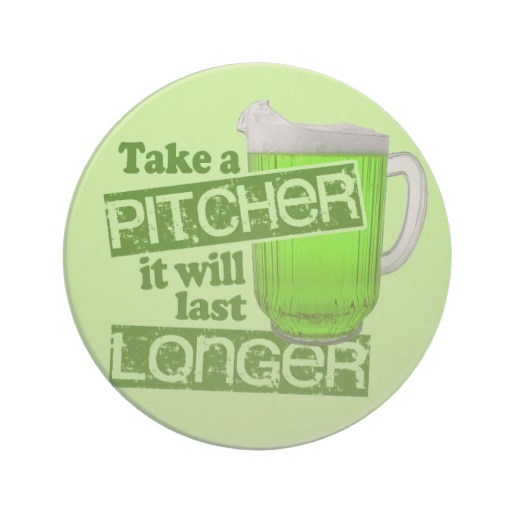 Take a Pitcher It will last Longer Sandstone Drink Coaster