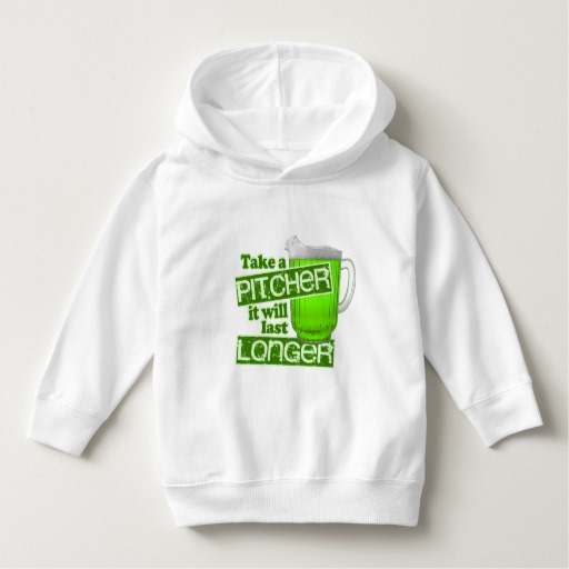 Take a Pitcher It will last Longer Toddler Pullover Hoodie