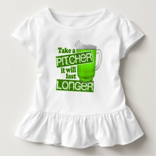 Take a Pitcher It will last Longer Toddler Ruffle Tee