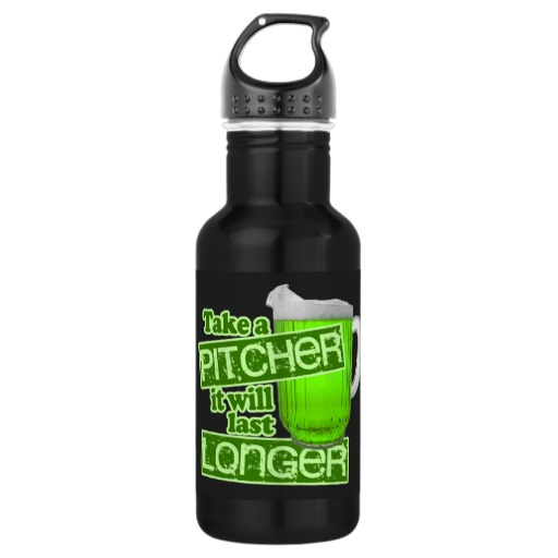 Take a Pitcher It will last Longer Water Bottle
