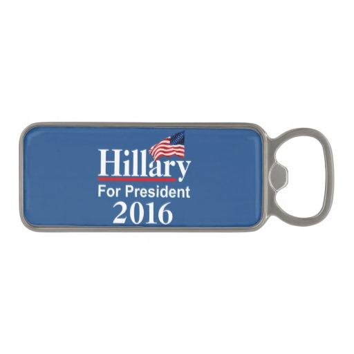 Hillary For President 2016 Magnetic Bottle Opener