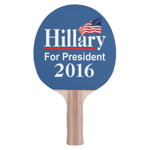 Hillary For President 2016 Ping-Pong Paddle