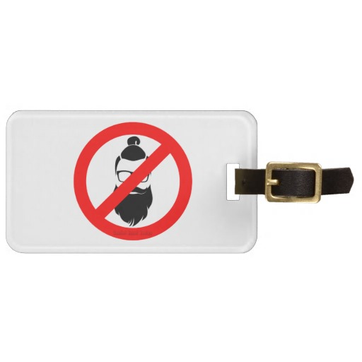 No Hipsters or Man Buns Luggage Tag w/ leather strap