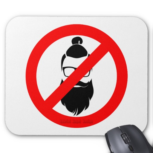 No Hipsters or Man Buns Mousepad