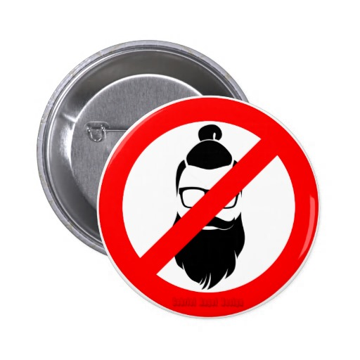 No Hipsters or Man Buns Pinback Button