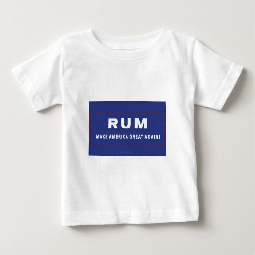 Rum Make America Great Again Baby Fine Jersey T-Shirt