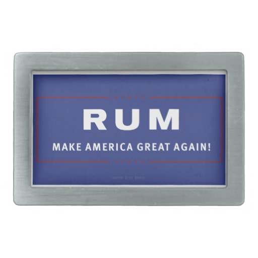 Rum Make America Great Again Belt Buckle