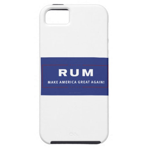 Rum Make America Great Again Case-Mate Tough iPhone SE + iPhone 5/5S Case