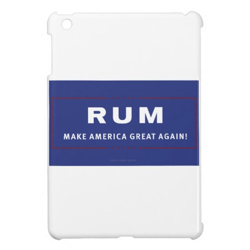 Rum Make America Great Again Case Savvy iPad Mini Glossy Finish Case