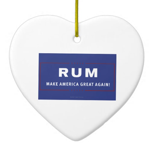 Rum Make America Great Again Heart Ornament