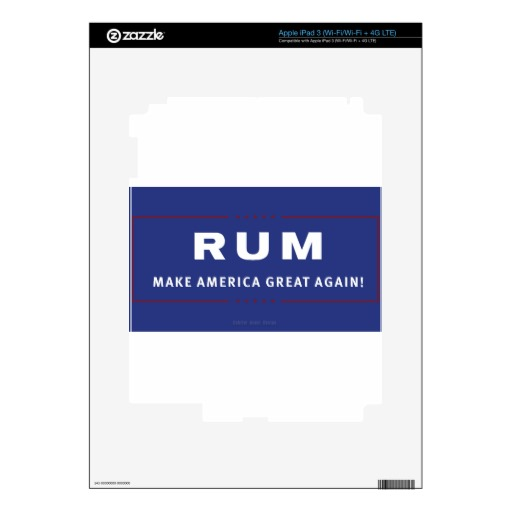 Rum Make America Great Again iPad 3 Decals