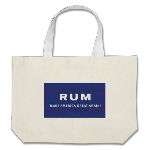 Rum Make America Great Again Jumbo Tote