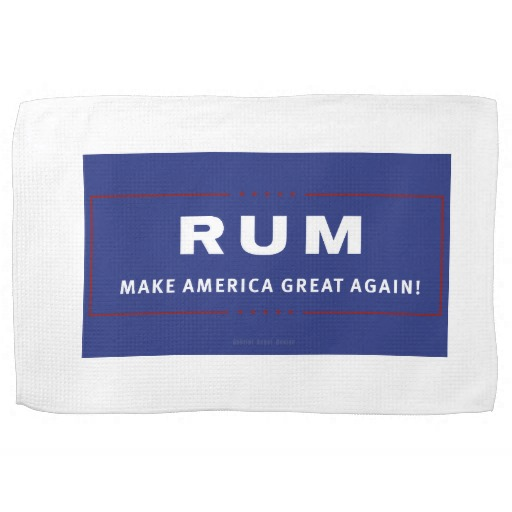 "Rum Make America Great Again Kitchen Towel 16"" x 24"""
