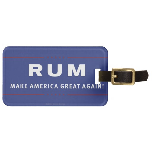 Rum Make America Great Again Luggage Tag w/ leather strap
