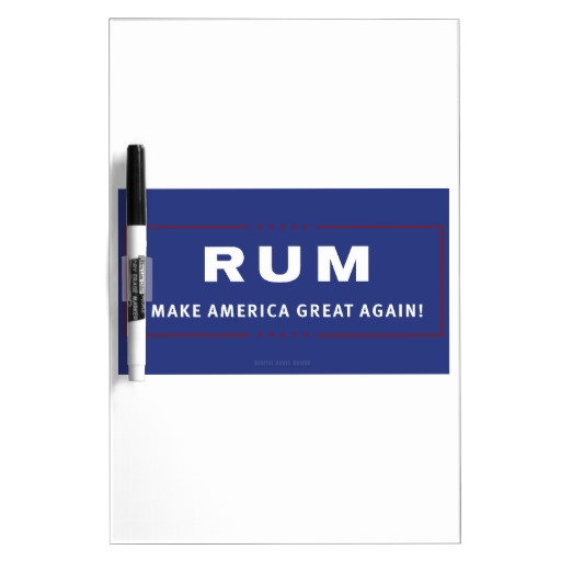 Rum Make America Great Again Medium w/ Pen