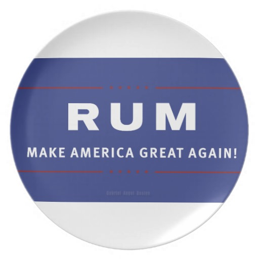Rum Make America Great Again Melamine Plate
