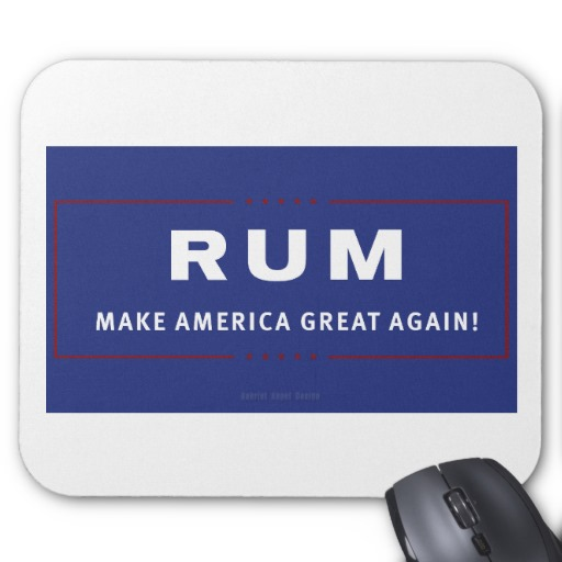 Rum Make America Great Again Mousepad