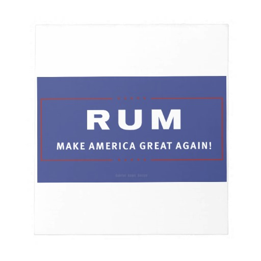 Rum Make America Great Again Notepad