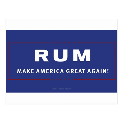 Rum Make America Great Again Postcard