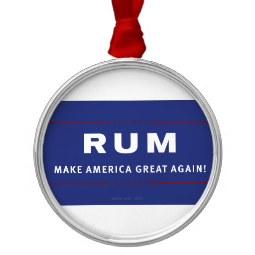 Rum Make America Great Again Premium Round Ornament