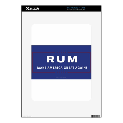 Rum Make America Great Again Skin For iPad