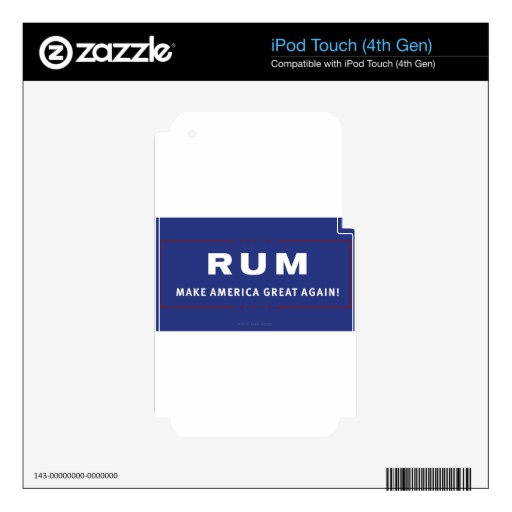 Rum Make America Great Again Skin For iPod Touch 4G