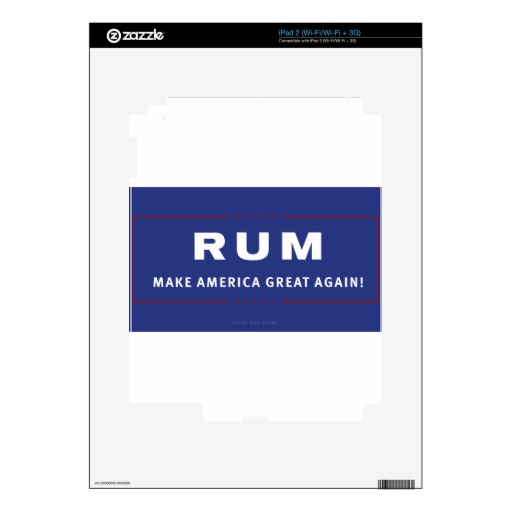 Rum Make America Great Again Skins For iPad 2