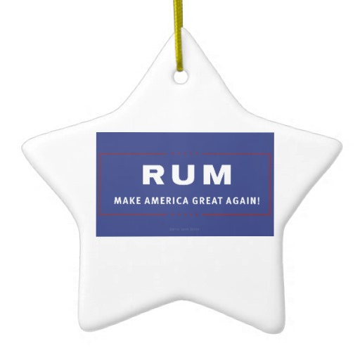 Rum Make America Great Again Star Ornament