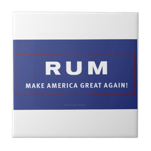 Rum Make America Great Again Tile