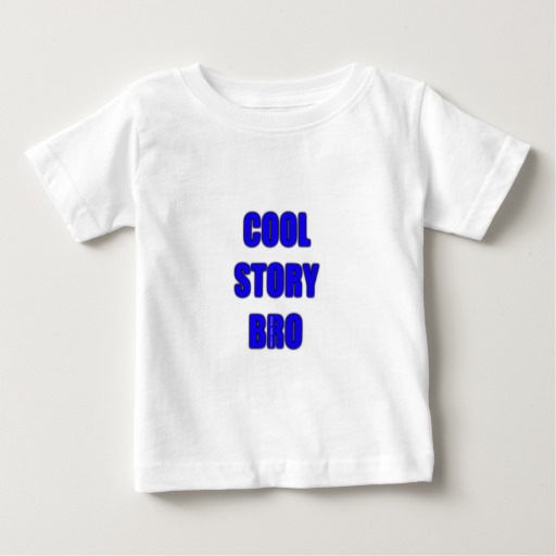 Cool Story Bro Baby Fine Jersey T-Shirt