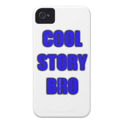 Cool Story Bro Case-Mate iPhone 4 Barely There Universal Case