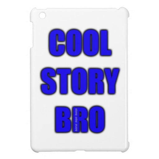 Cool Story Bro Case Savvy iPad Mini Glossy Finish Case