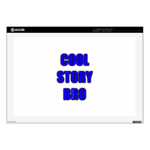 Cool Story Bro Decal For Laptop