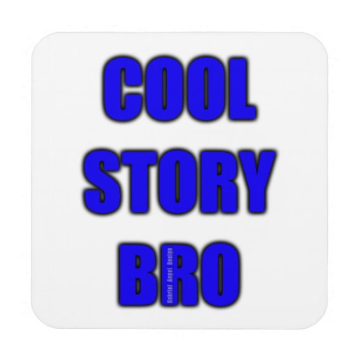 Cool Story Bro Hard Plastic coasters with cork back - set of 6